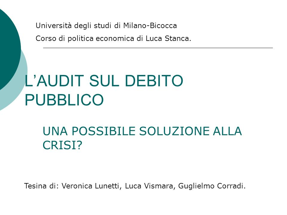 Che cosa significa audit.Audit dal verbo latino audio, significa udire.