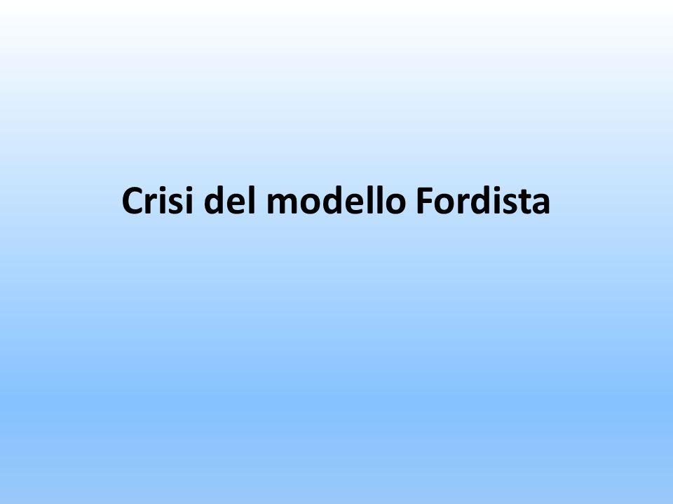 Crisi del modello Fordista