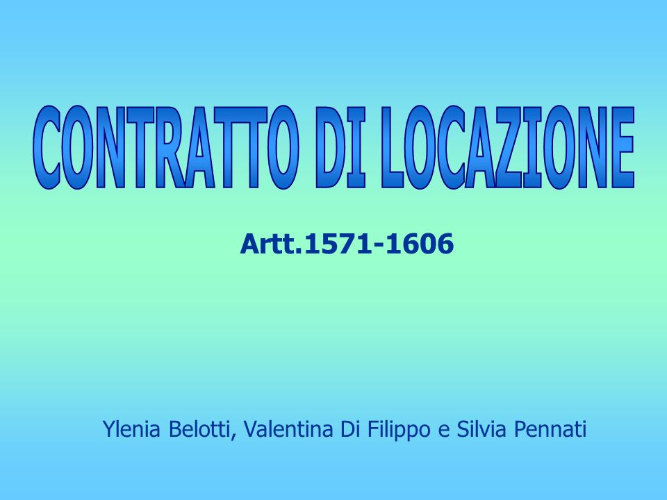 Ylenia Belotti, Valentina Di Filippo e Silvia Pennati Artt.1571-1606