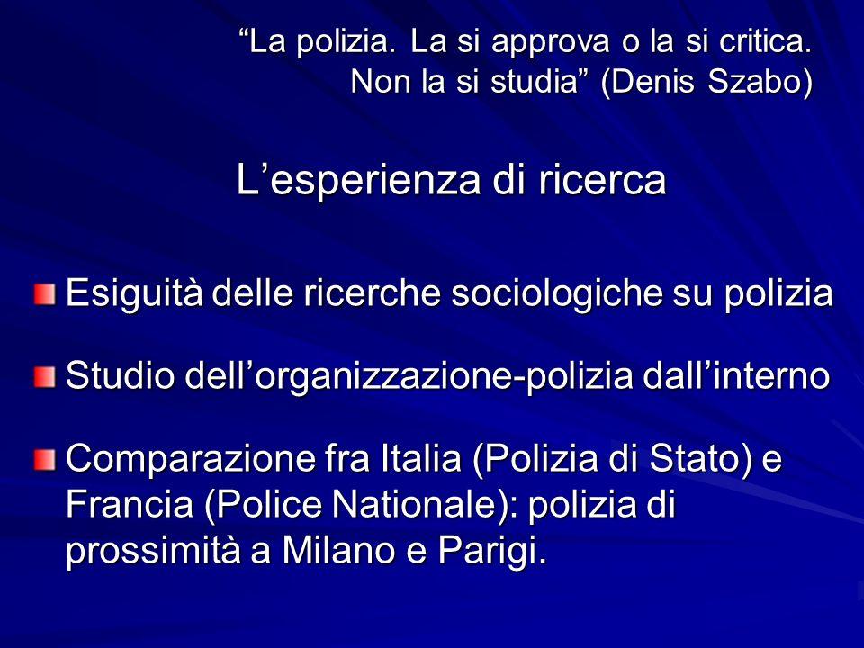 La polizia. La si approva o la si critica. Non la si studia (Denis Szabo)La polizia.