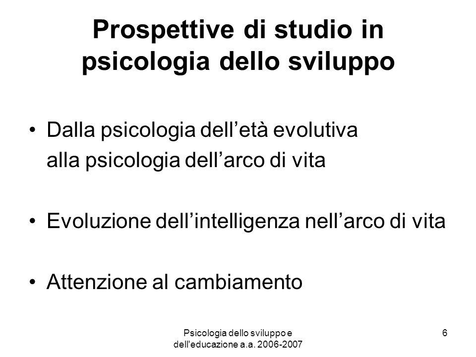Psicologia dello sviluppo e dell educazione a.a.