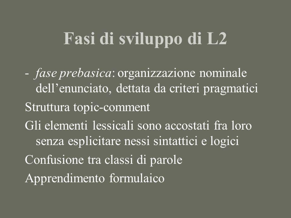 Percorsi evolutivi in italiano L2 Morfologia nominale Numero: Numero > genere se una lingua ha la categoria del genere, ha sempre la categoria del numero (Greenberg) Pers.