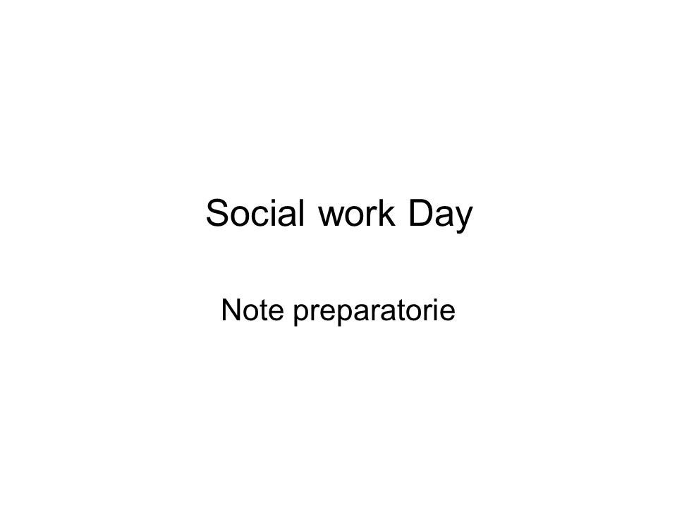 Social work Day Note preparatorie