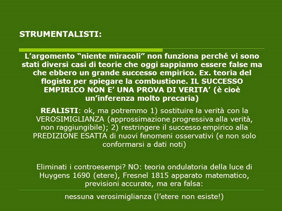 REALISTI: LA DISTINZIONE FRA OSSERVABILE E INOSSERVABILE E PROBLEMATICA.