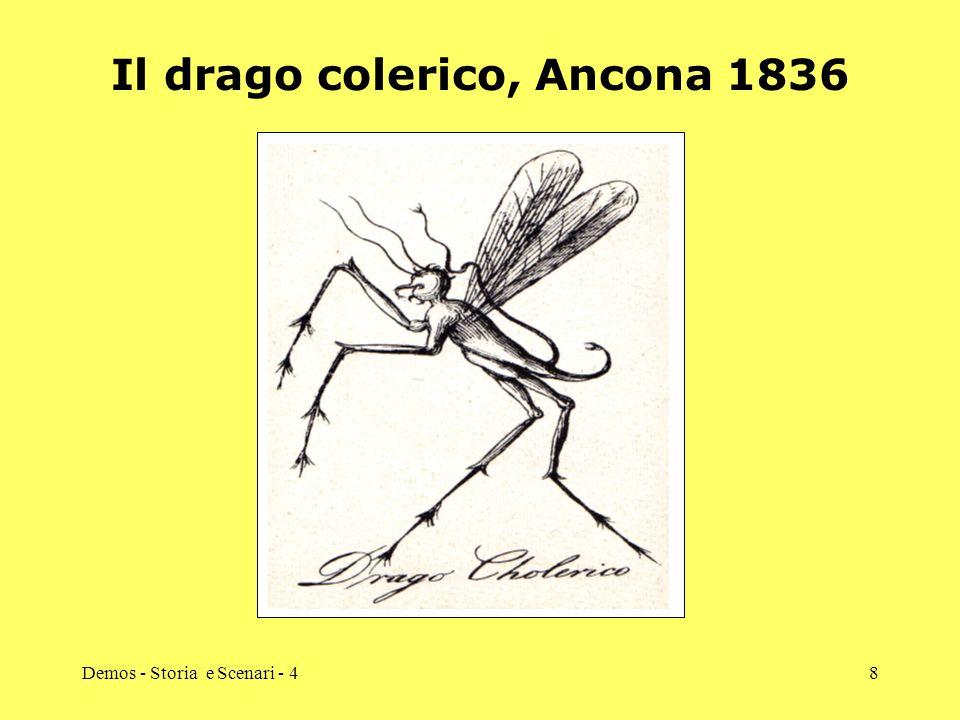 Demos - Storia e Scenari - 48 Il drago colerico, Ancona 1836