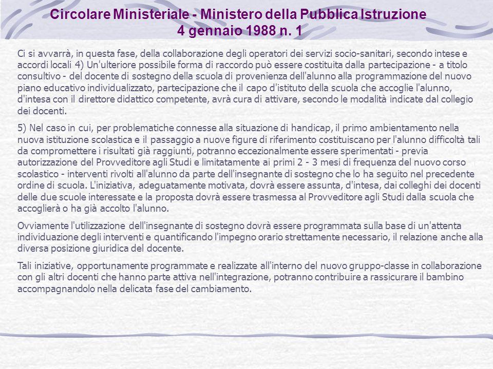 Ci si avvarrà, in questa fase, della collaborazione degli operatori dei servizi socio-sanitari, secondo intese e accordi locali 4) Un'ulteriore possib
