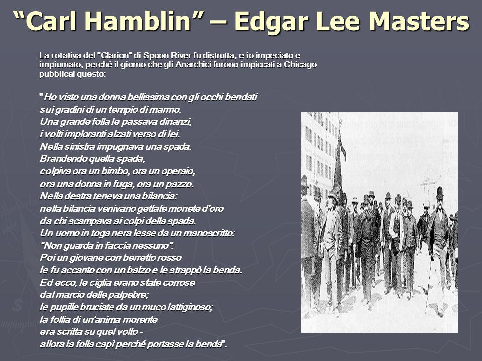 Carl Hamblin – Edgar Lee Masters La rotativa del