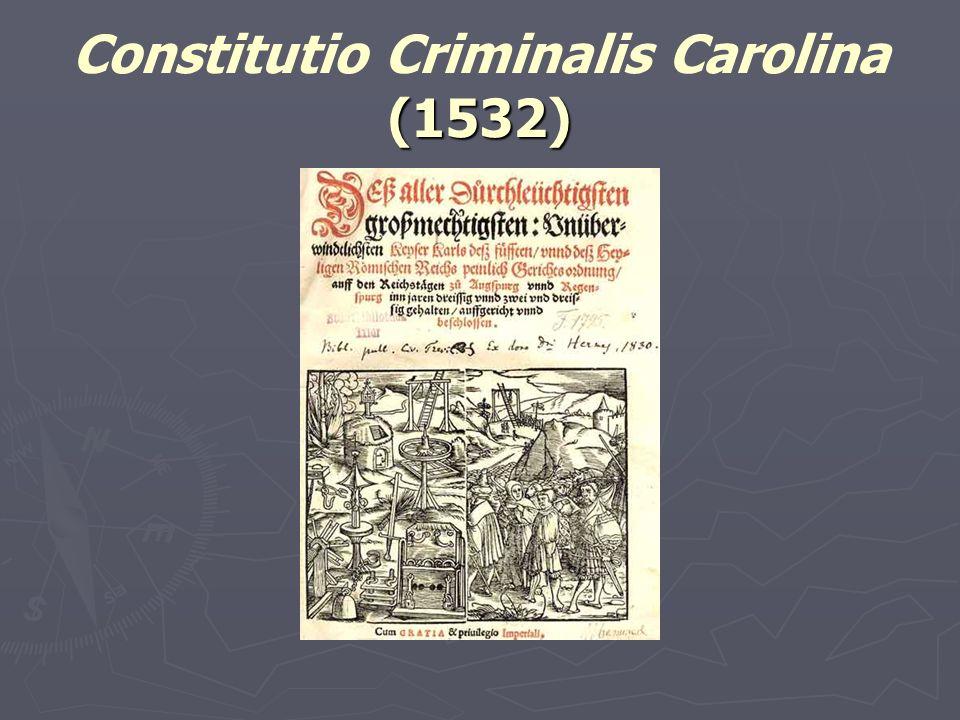 (1532) Constitutio Criminalis Carolina (1532)