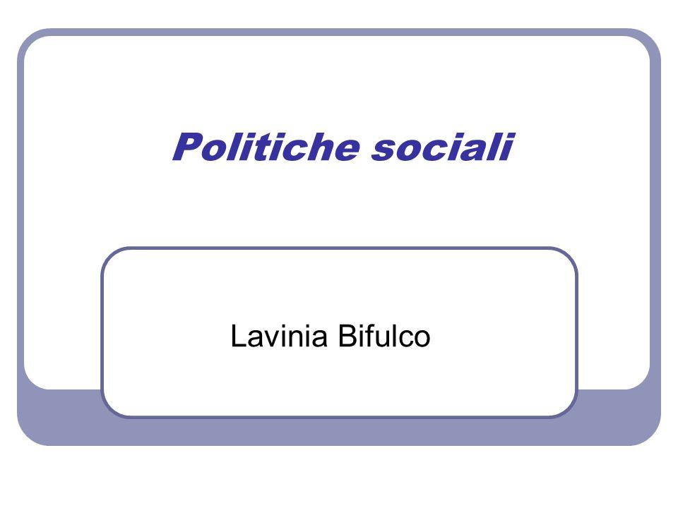 Politiche sociali Lavinia Bifulco