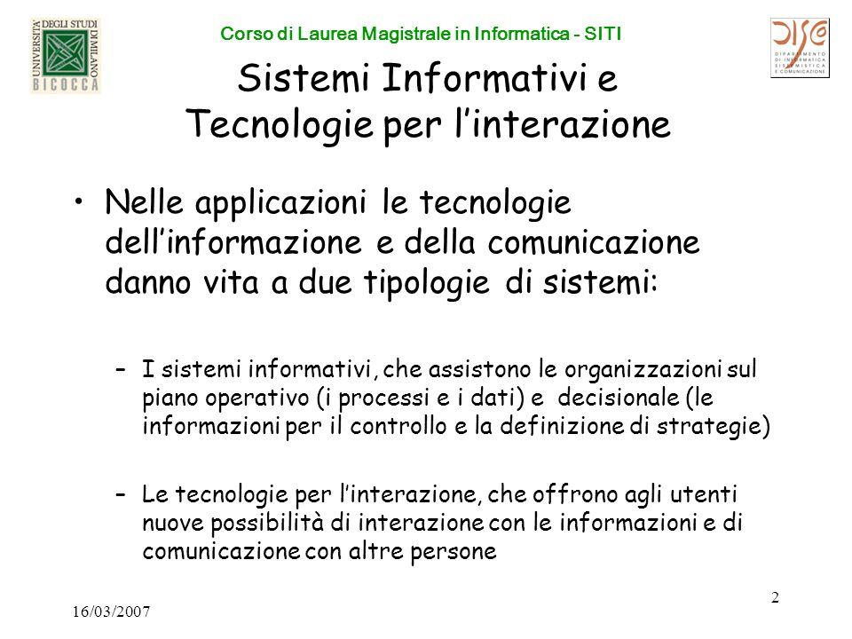 Corso di Laurea Magistrale in Informatica - SITI Per informazioni: Sistemi Informativi: Prof.