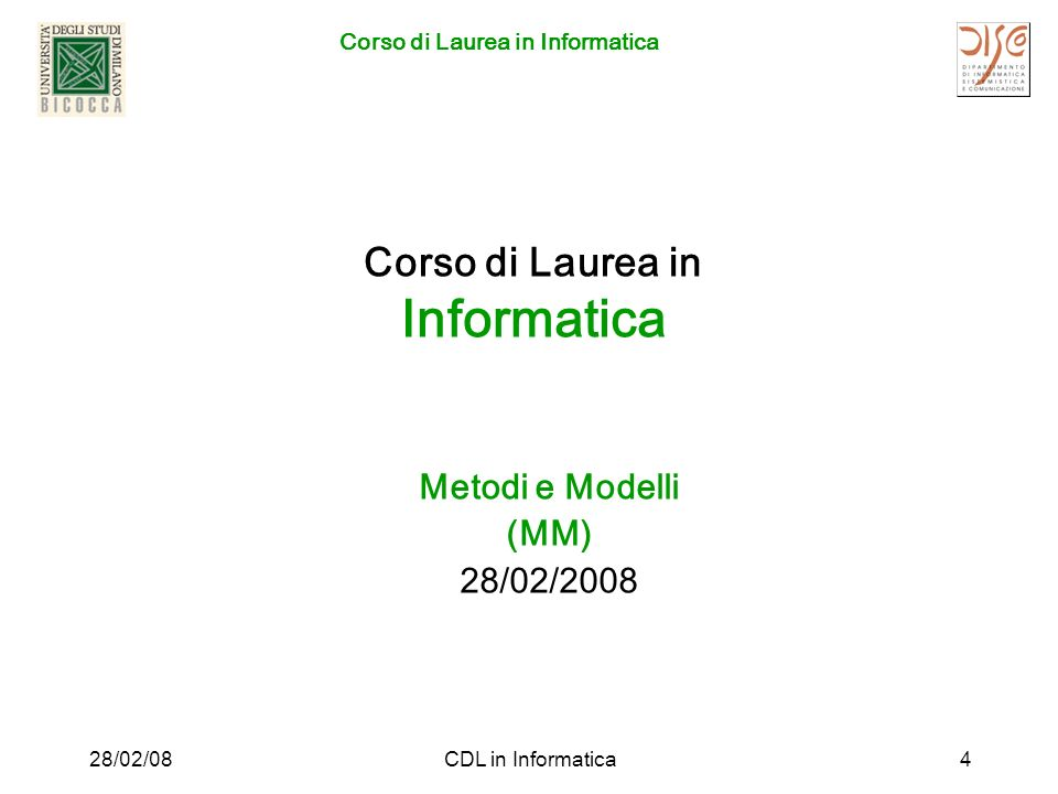 Corso di Laurea in Informatica 28/02/08CDL in Informatica15 Informazioni Prof.