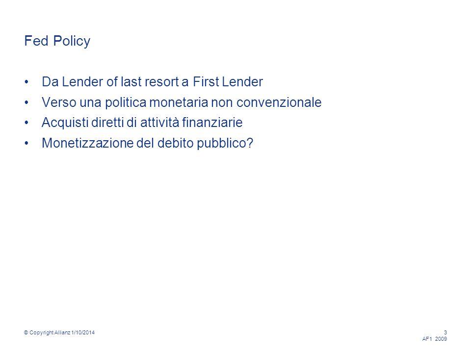 © Copyright Allianz 1/10/2014 24 AF1 2009 Parliamo di bond AAA rating!!!