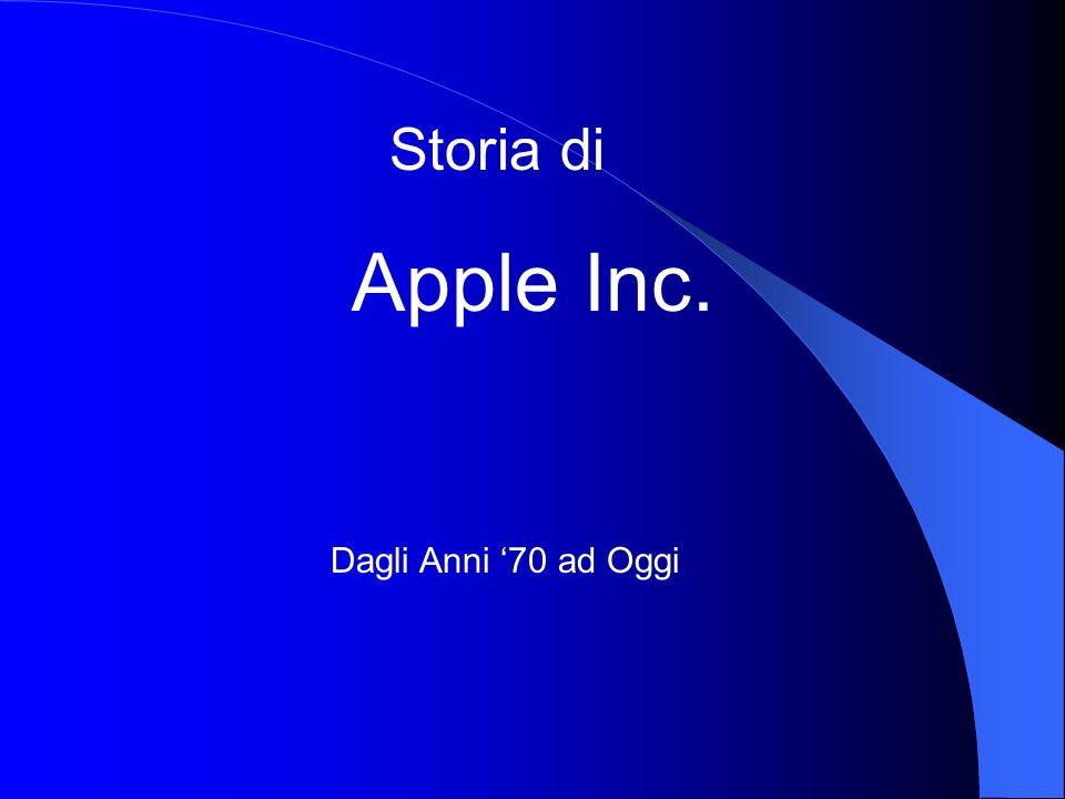 Storia di Apple Inc. Dagli Anni 70 ad Oggi