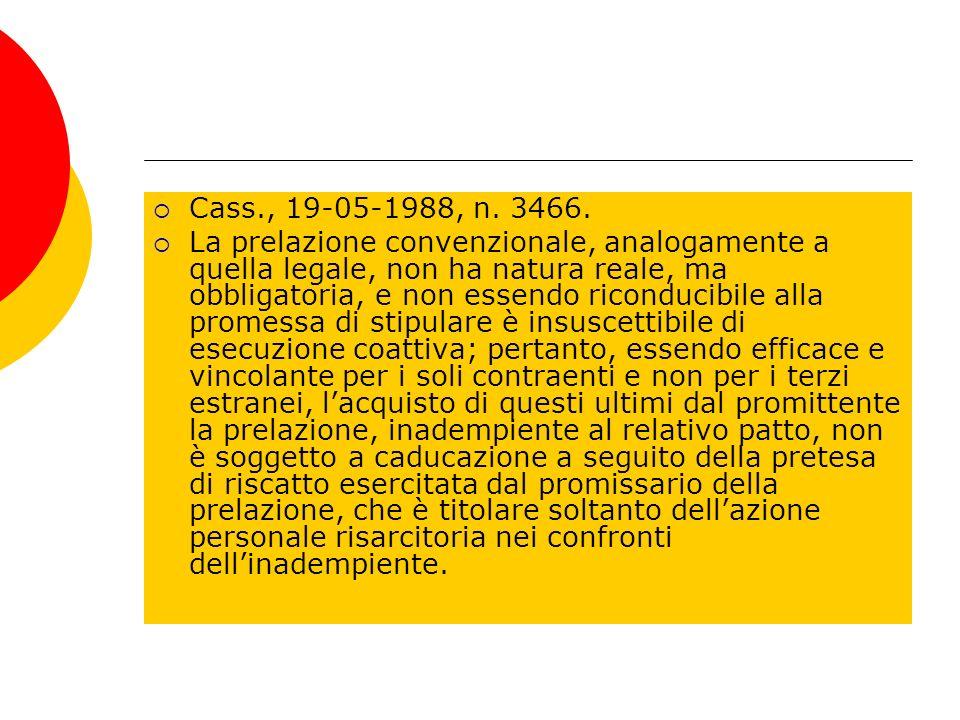 Cass., 19-05-1988, n. 3466.