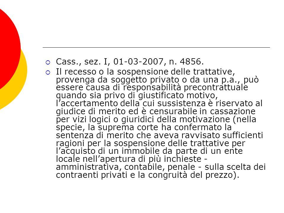 Cass., sez. I, 01-03-2007, n. 4856.