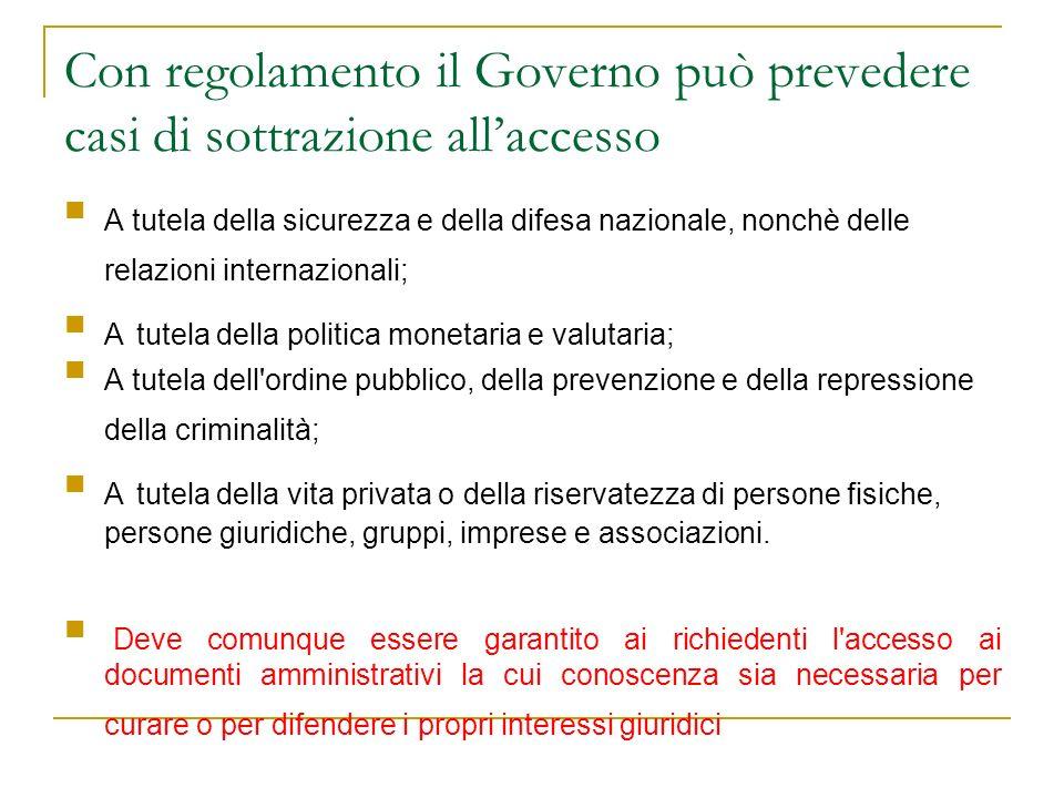 Modalità per lesercizio del diritto di accesso e relativa tutela (art.