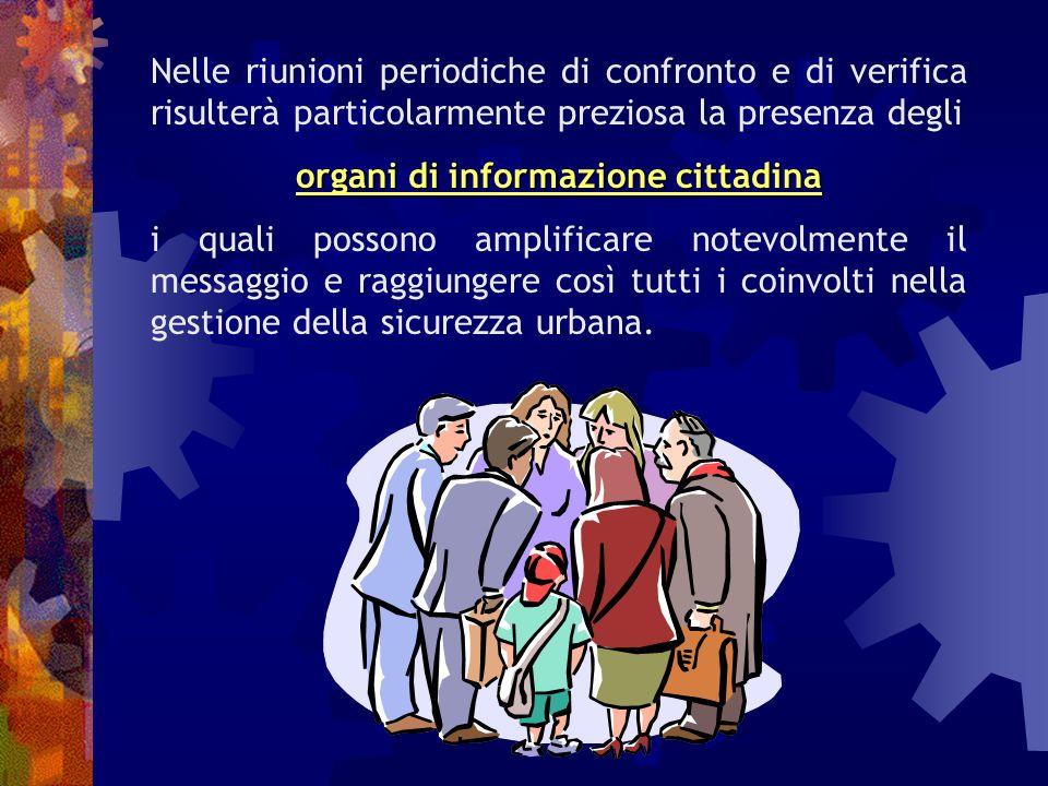 I referenti di zona e i comitati possono allora svolgere una funzione di sensibilizzazione nei confronti dei residenti della zona circa le problematiche emerse (es.