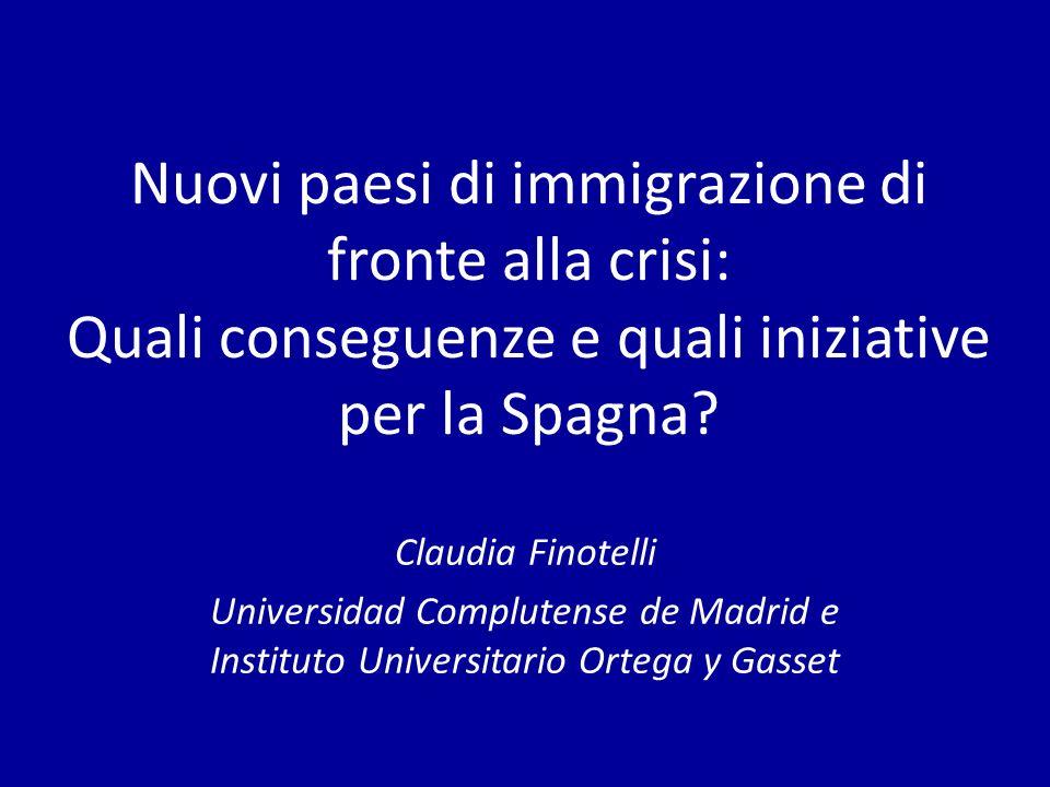 Nuovi paesi di immigrazione di fronte alla crisi: Quali conseguenze e quali iniziative per la Spagna.