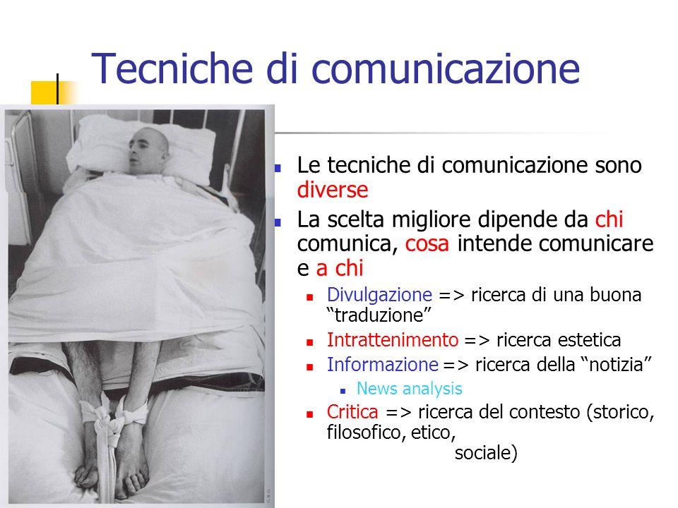 Cosa comunica Le tipologie della comunicazione pubblica della scienza: 1- divulgazione 2- intrattenimento 3- informazione 4- critica