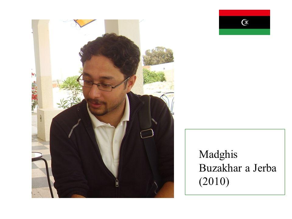 Madghis Buzakhar a Jerba (2010)