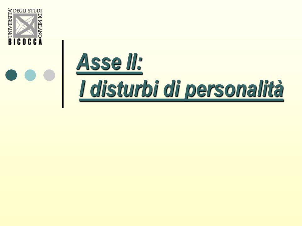 Asse II: I disturbi di personalità