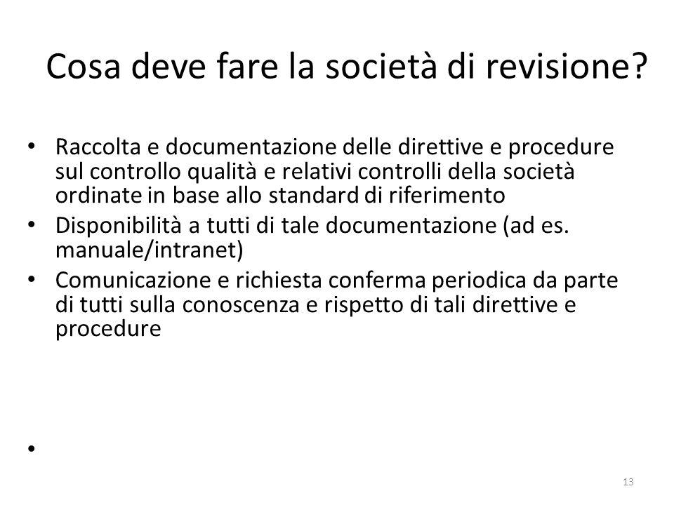 13 Cosa deve fare la società di revisione.