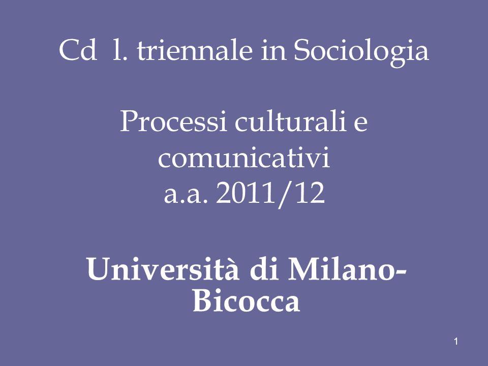 Cd l. triennale in Sociologia Processi culturali e comunicativi a.a.