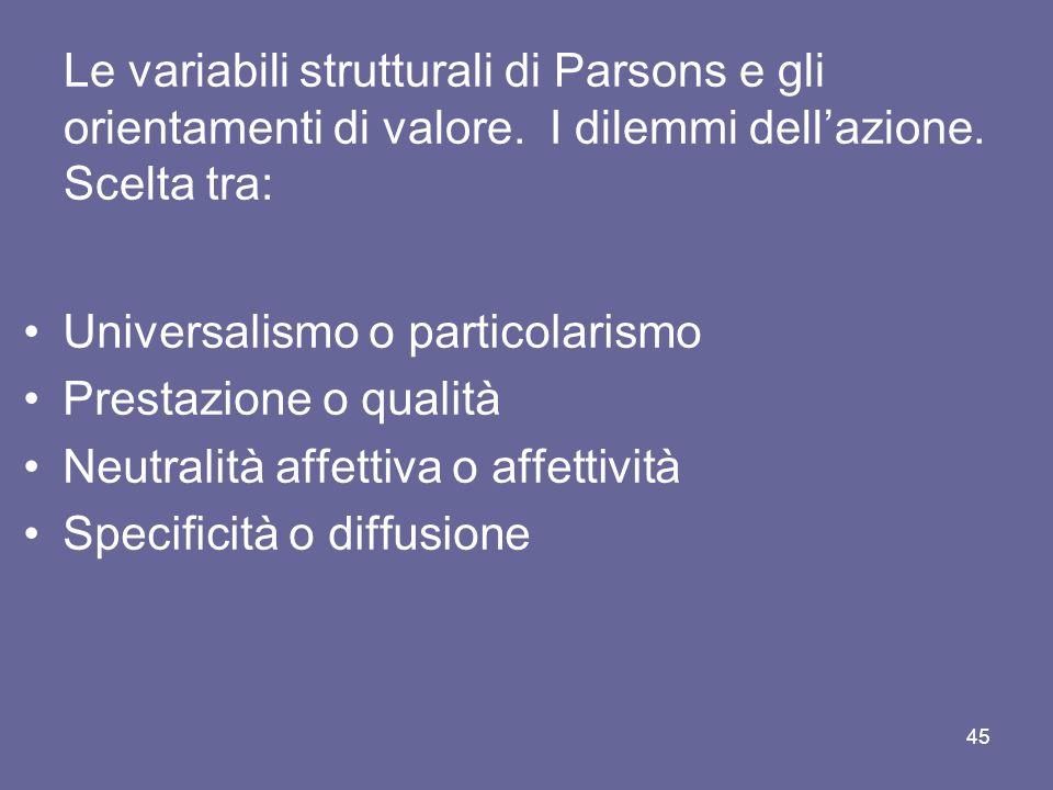 Le variabili strutturali di Parsons e gli orientamenti di valore.
