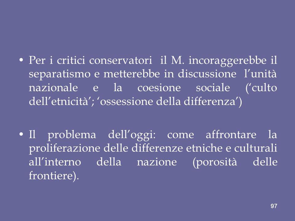 Per i critici conservatori il M.