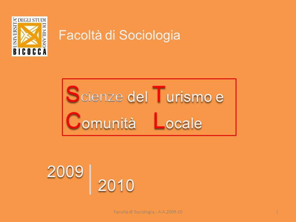 Facoltà di Sociologia - A.A.2009-10 2009 2010 Facoltà di Sociologia 1