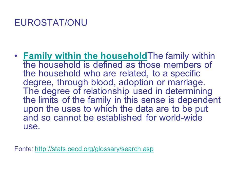 US CENSUS BUREU A family is a group of two people or more (one of whom is the householder) related by birth, marriage, or adoption and residing together; all such people (including related subfamily members) are considered as members of one family.
