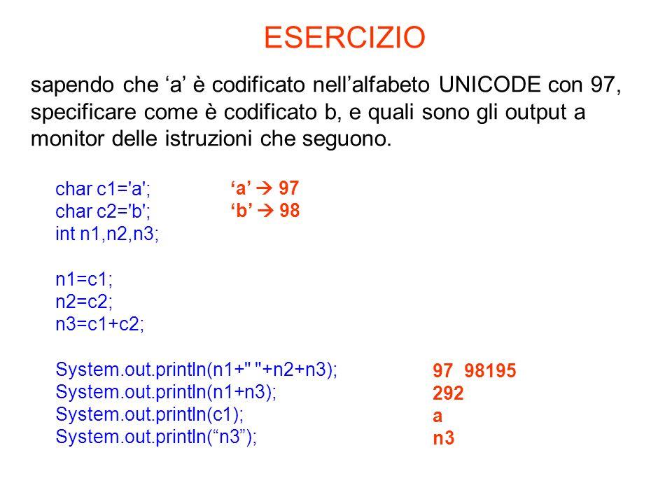 char c1='a'; char c2='b'; int n1,n2,n3; n1=c1; n2=c2; n3=c1+c2; System.out.println(n1+