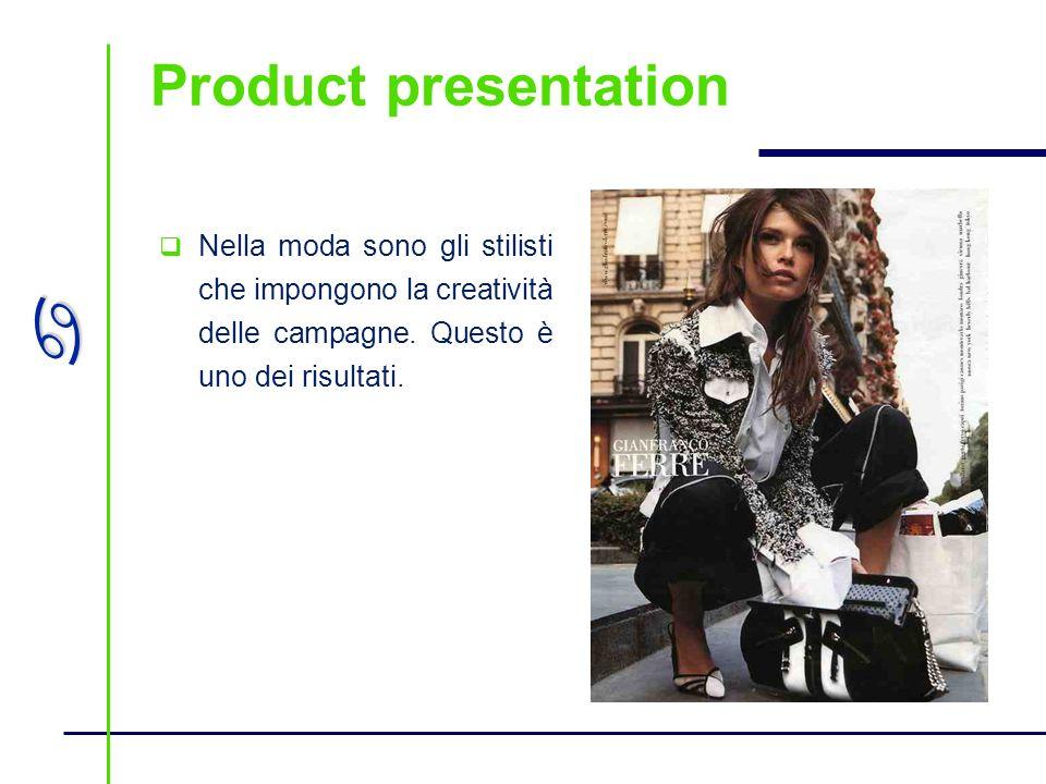 a Nella moda sono gli stilisti che impongono la creatività delle campagne. Questo è uno dei risultati.