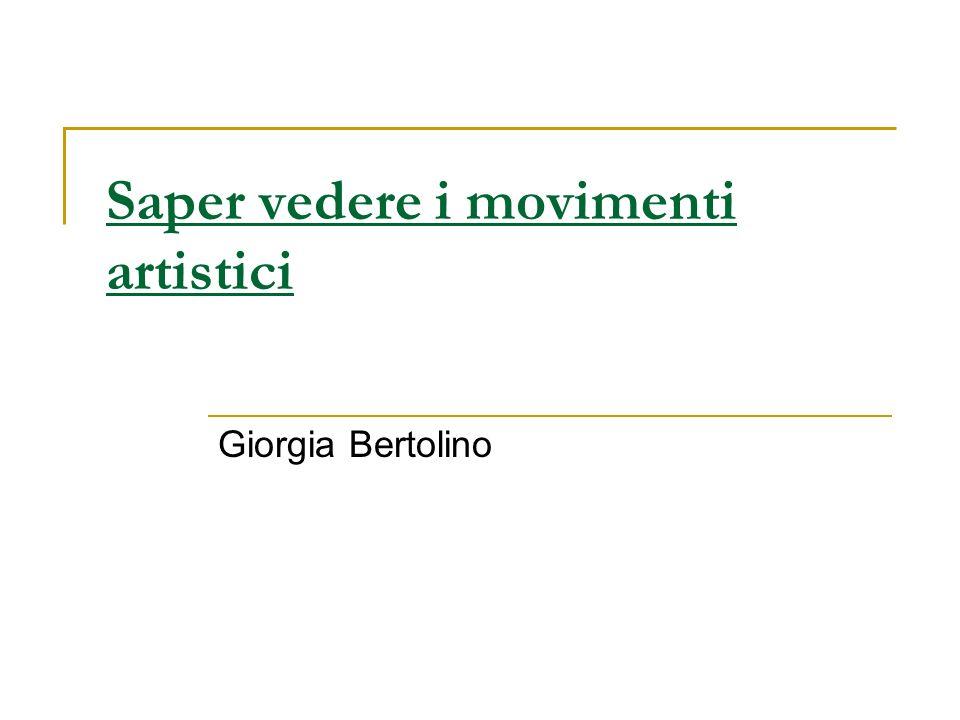 Introduzione I movimenti artistici Come e perché stanno insieme gli artisti.