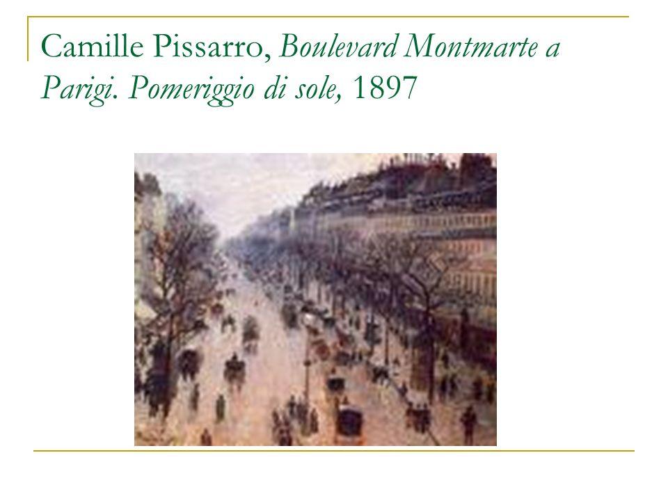 Camille Pissarro, Boulevard Montmarte a Parigi. Pomeriggio di sole, 1897