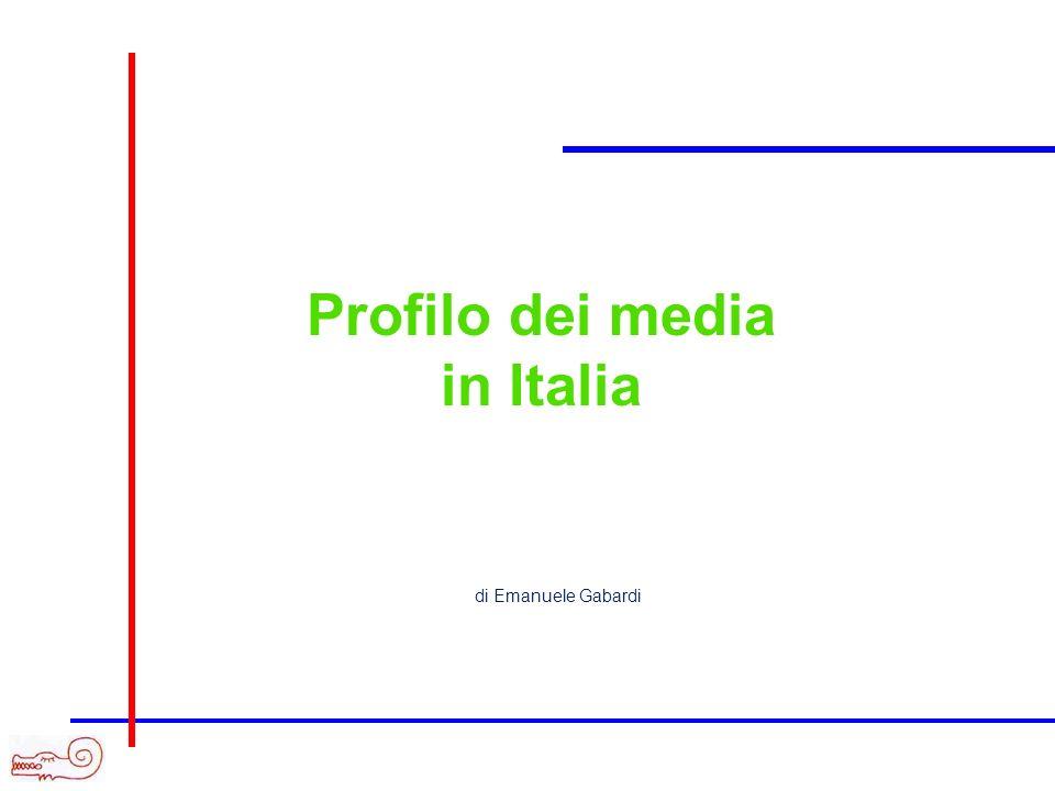 Profilo dei media in Italia di Emanuele Gabardi