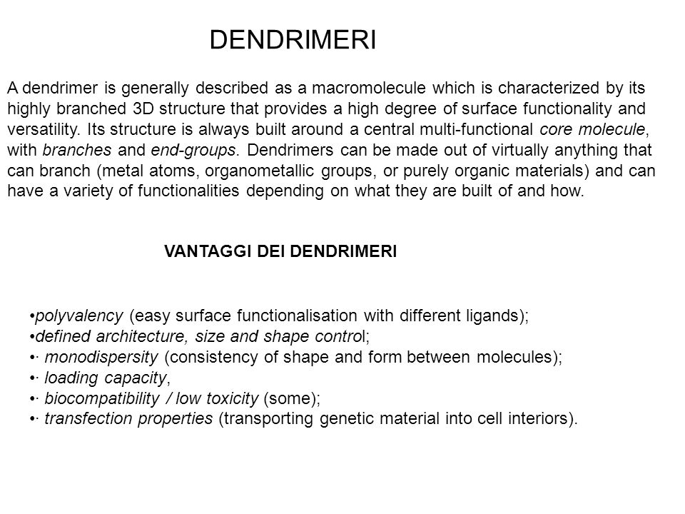 SINTESI DEI DENDRIMERI There are different methods to synthesise dendrimers.