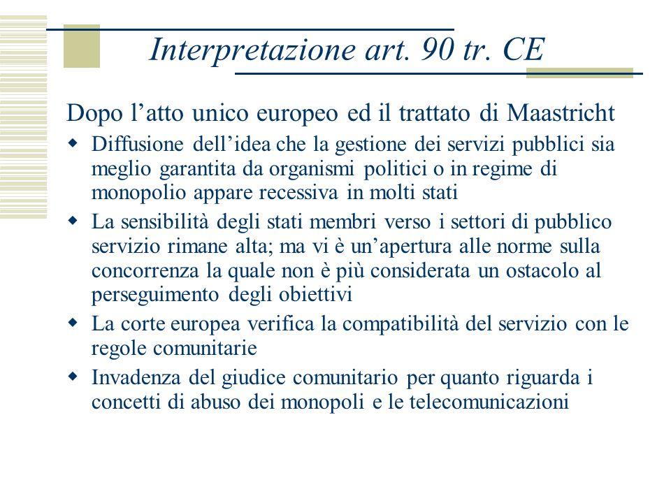 Interpretazione art. 90 tr.