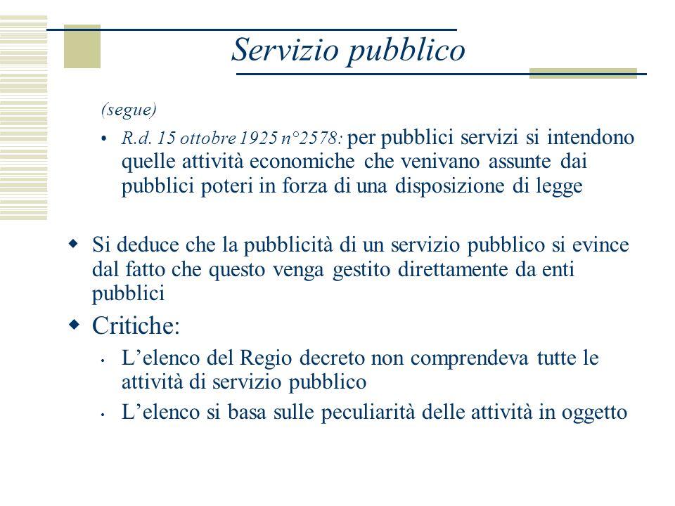 Servizio pubblico (segue) R.d.