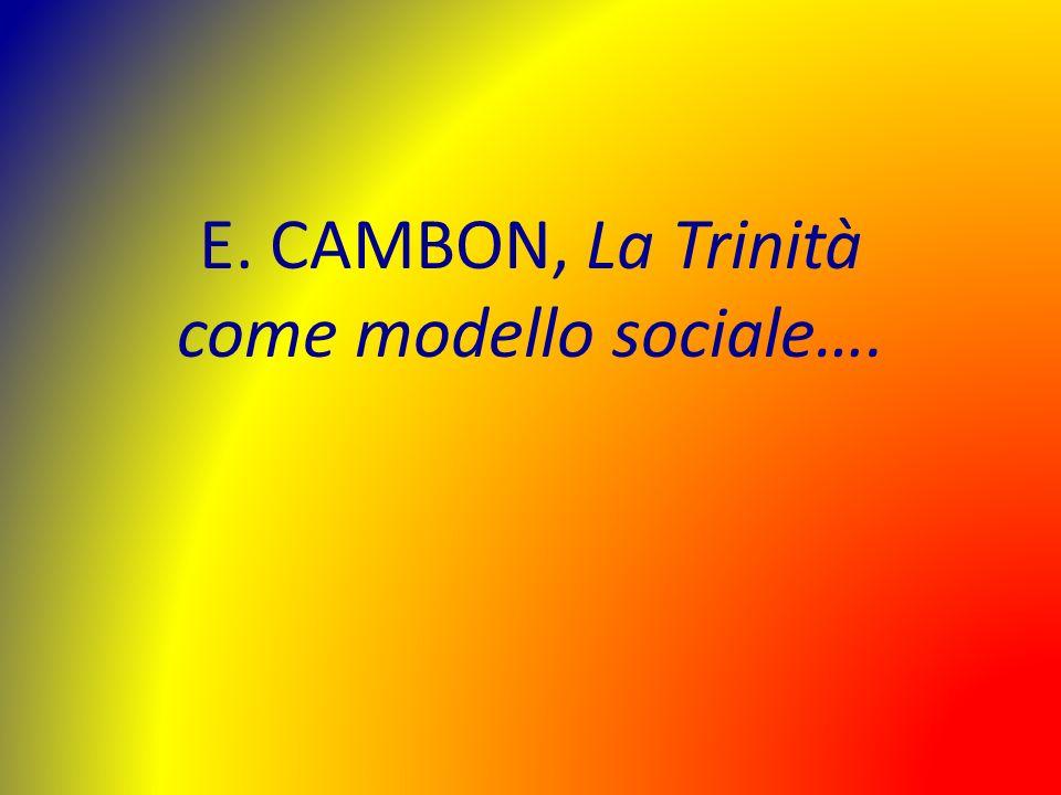 E. CAMBON, La Trinità come modello sociale….