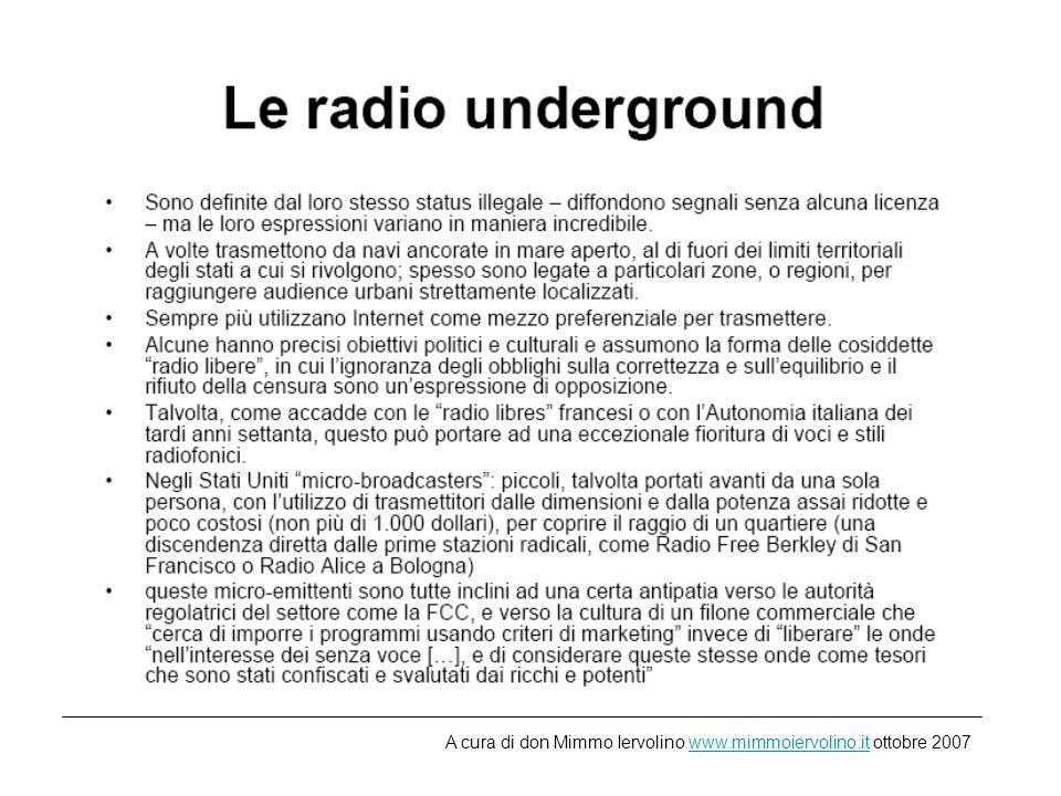 Il format in radio Format radiofonico: formula di programmazione dellemittente che ne determina contenuti, generi e stile complessivo, in relazione ad un determinato pubblico di riferimento.