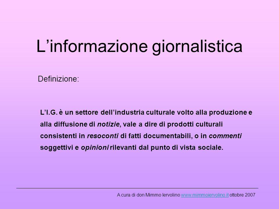Linformazione giornalistica Definizione: LI.G.