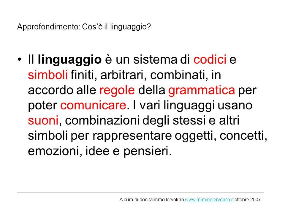Approfondimento: Cosè il linguaggio.