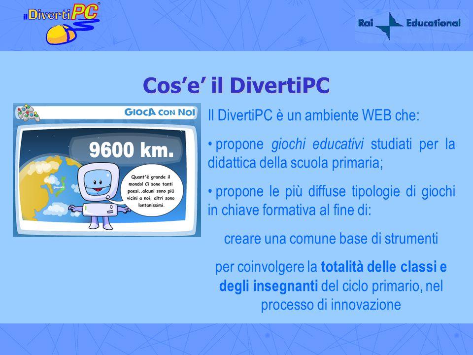 Cose il DivertiPC Il DivertiPC è un ambiente WEB che: propone giochi educativi studiati per la didattica della scuola primaria; propone le più diffuse