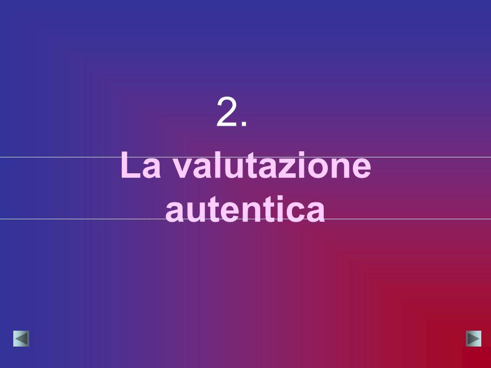 La valutazione autentica 2.