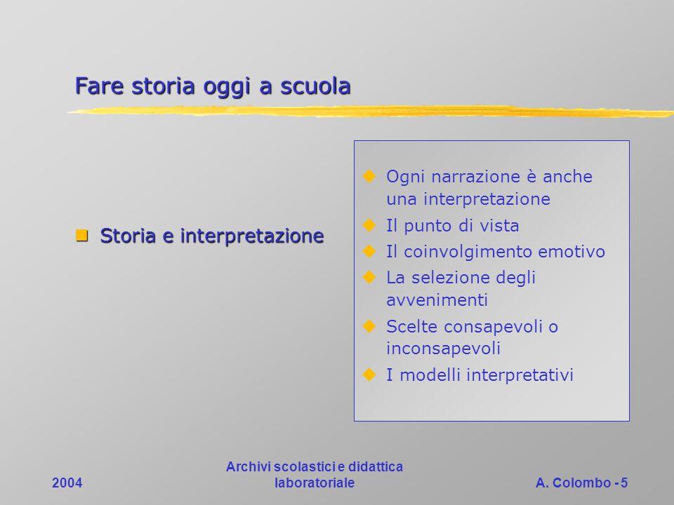 2004 Archivi scolastici e didattica laboratorialeA.