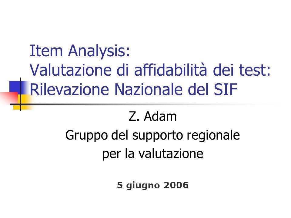 Item Analysis: Valutazione di affidabilità dei test: Rilevazione Nazionale del SIF Z.