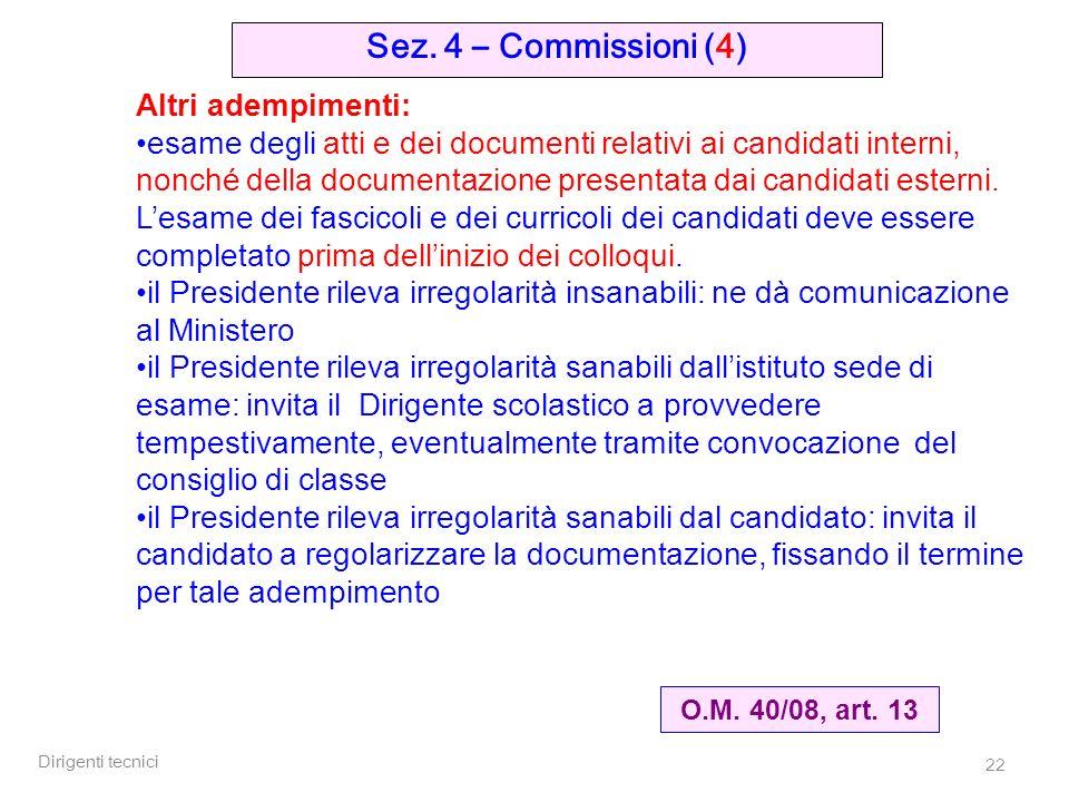 Dirigenti tecnici 22 Sez. 4 – Commissioni (4) O.M.