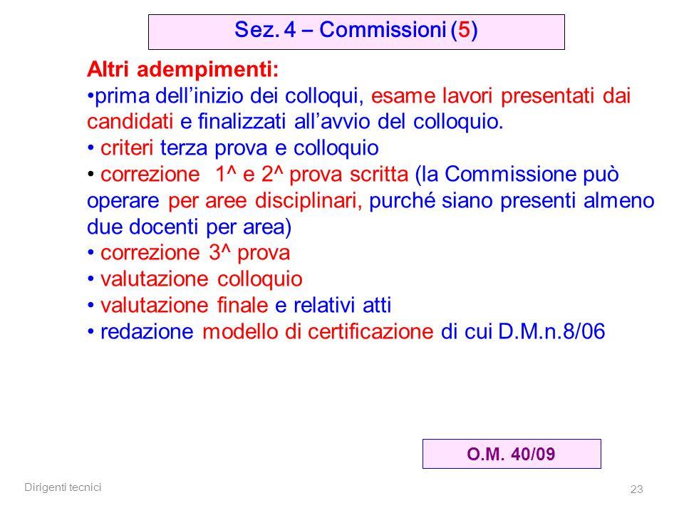 Dirigenti tecnici 23 Sez. 4 – Commissioni (5) O.M.
