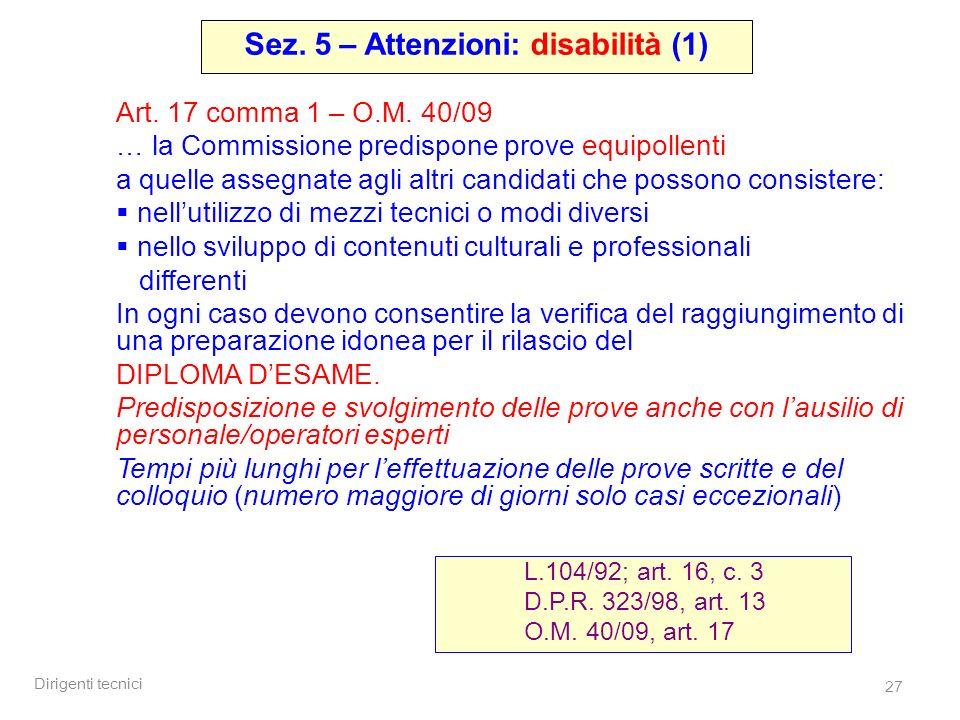 Dirigenti tecnici 27 Art. 17 comma 1 – O.M.